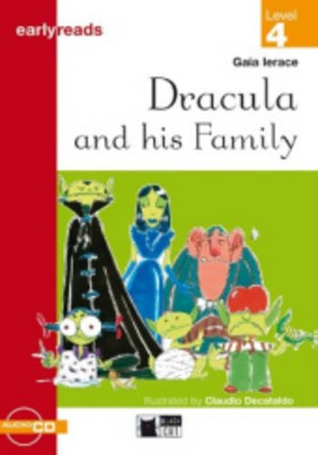 Black Cat Earlyreads Level 4: Dracula and His Family with Audio CD