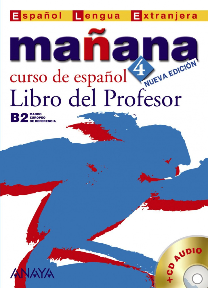 Manana 4. Libro del Profesor + CD Audio