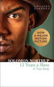 Collins Classics: Northup Solomon. Twelve Years a Slave