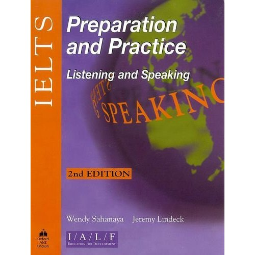 IELTS Preparation and Practice Listening and Speaking, Second Edition