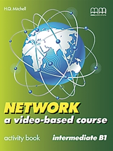 Network (a video-based course) Intermediate Activity Book
