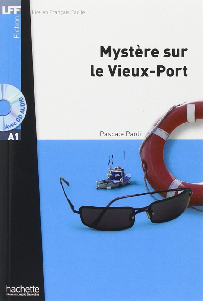 LFF A1 - Mystere sur le Vieux-Port + CD audio MP3
