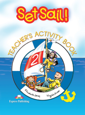 Set Sail! Level 2 Teacher's  Activity Book