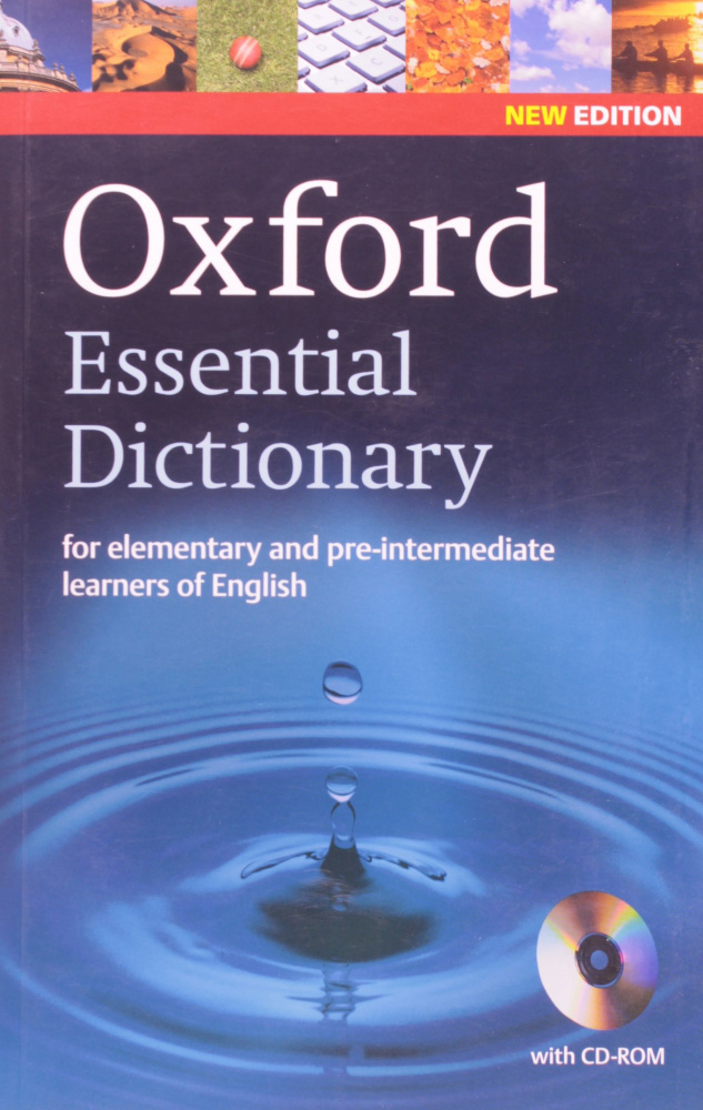 Oxford Essential Dictionary with CD-ROM, New Edition (for elementary and pre-intermediate learners of English)