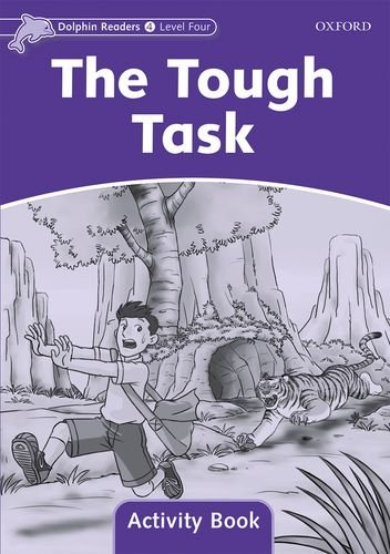 Dolphin Readers 4 The Tough Task - Activity Book