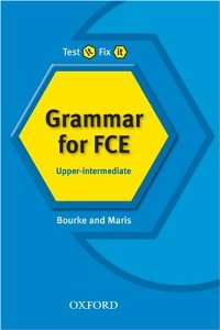 Test it, Fix it Grammar for FCE: Upper-intermediate