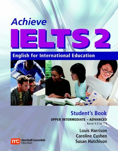 Achieve IELTS Level 2 band 5,5 - 7,5 Student's Book Upper Intermediate to Advanced