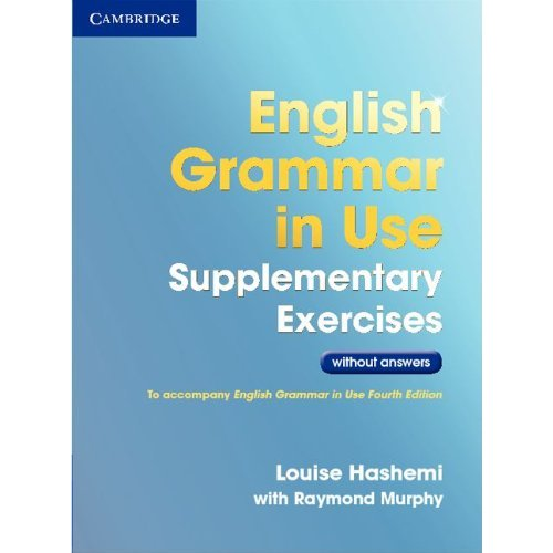 English Grammar in Use Supplementary Exercises (Third Edition) Book without Answers