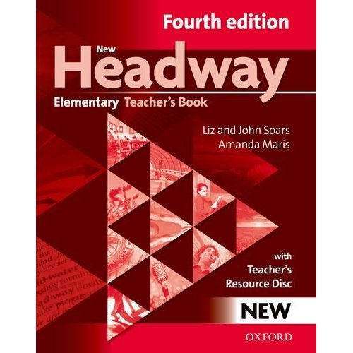 New Headway Elementary Fourth Edition Teacher's Pack (Teacher's Book and Teacher's Resource Disc)