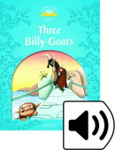 Classic Tales Second edition: Level 1: Three Billy Goats with MP3 Audio Download