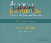 Academic Listening Encounters: Human Behavior Class Audio CDs (4): Listening, Note Taking, and Discussion