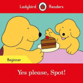 Ladybird: Yes please, Spot! (PB) +downloadable audio