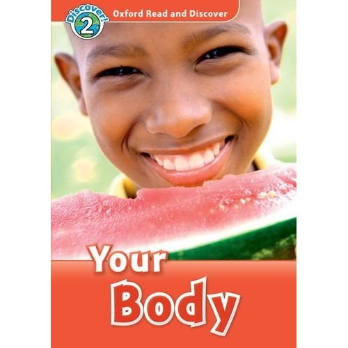 Oxford Read and Discover Level 2 Your Body