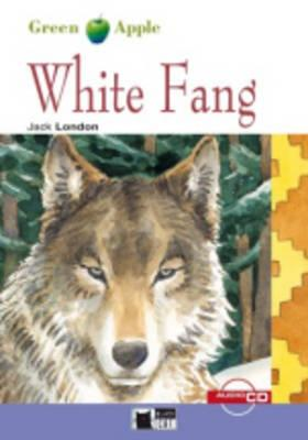 Green Apple Step2: White Fang with Audio CD