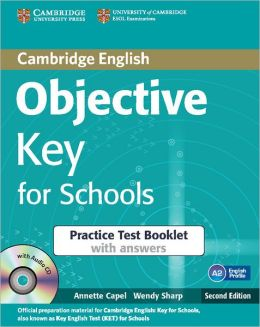 Objective Key for Schools (Second Edition) Practice Test Booklet with Answers with Audio CD