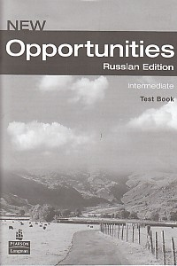 New Opportunities (Russian Edition) Intermediate Test Book