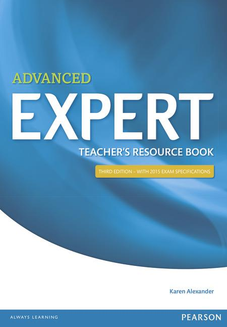 Expert Advanced Third Edition Teacher's Book