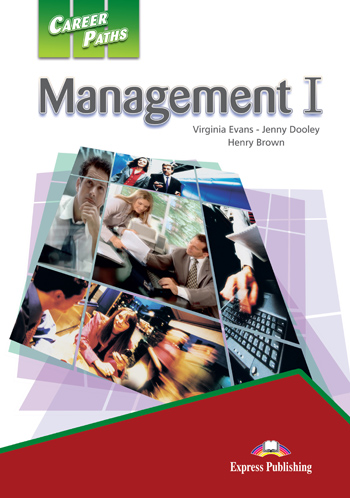 Career Paths: Management I Student's Book