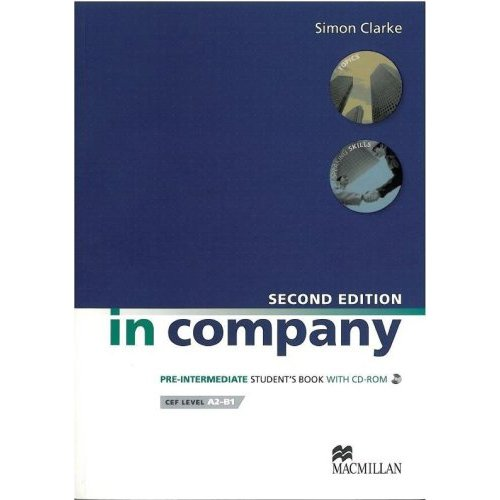 In Company (Second Edition) Pre-Intermediate Student`s Book (+CD)