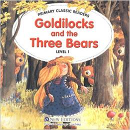 Primary Classic Readers Level 1: Goldilocks and the Three Bears with Audio CD