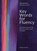 Key Words for Fluency Intermediate: Learning and practising the most useful words of English