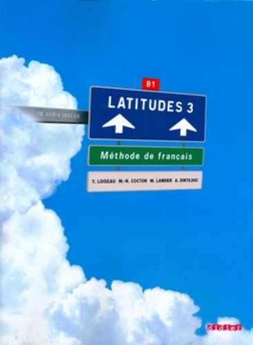 Latitudes 3 Livre de l'eleve + 2 CD audio