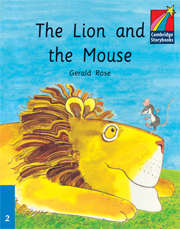 Cambridge Storybooks Level 2 The Lion and the Mouse