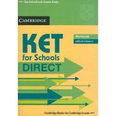 KET for Schools Direct Workbook without answers