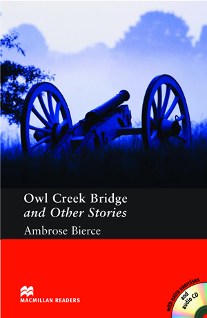 Owl Creek Bridge and Other Stories (with Audio CD)