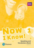 Now I Know! 1 Speaking and Vocabulary Book