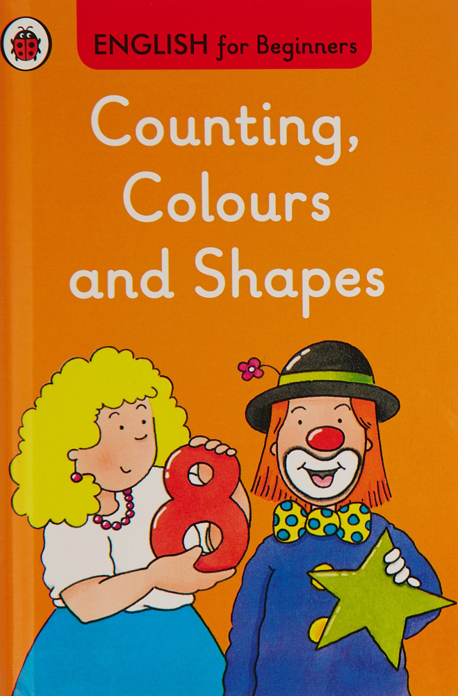 Ladybird English for Beginners: Counting Colours and Shapes
