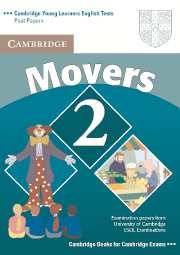 Cambridge Young Learners English Tests (Second Edition) Movers 2 Student's Book