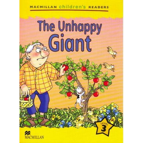 Macmillan Children's Readers Level 3 - The Unhappy Giant