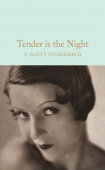 Macmillan Collector's Library: Fitzgerald Francis Scott. Tender is the Night  (HB)  Ned