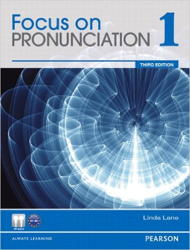 Focus on Pronunciation Third Edition 1 Student Book with CD-ROM