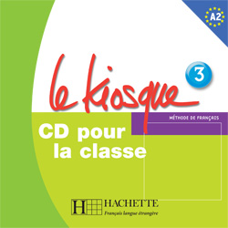 Le Kiosque 3 CD audio classe (Лицензия)