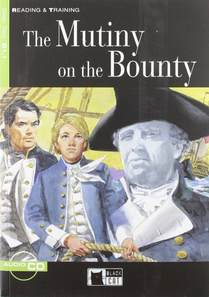 Reading & Training Step 2: The Mutiny on the Bounty + Audio CD