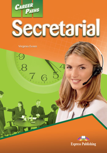 Career Paths: Secretarial Student's Book