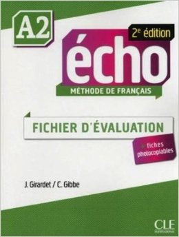 Echo A2 - 2e edition -  Fichier D'evaluation