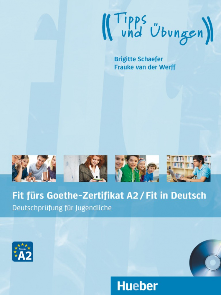Fit furs Goethe-Zertifikat A2 / Fit in Deutsch Lehrbuch mit Audio-CD