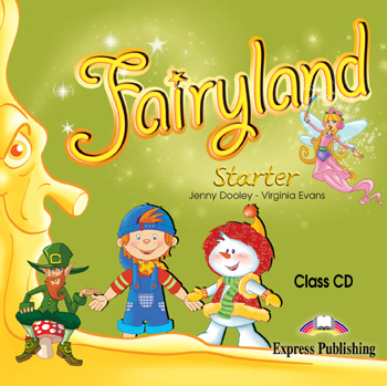 Fairyland Starter Class Audio CD