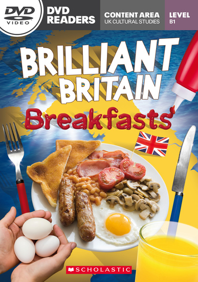 Scholastic DVD Readers Level 3: Brilliant Britain: Breakfasts with DVD