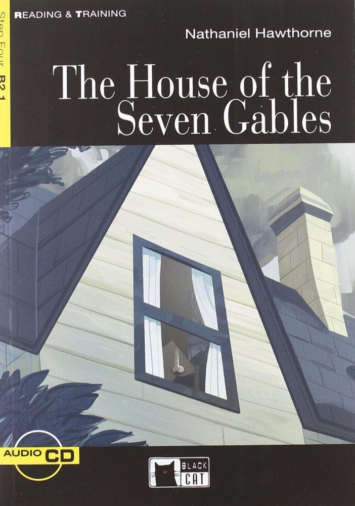 Reading & Training Step 4: The House of the Seven Gables  + CD