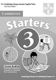 Cambridge Young Learners English Tests (Second Edition) Starters 3 Answer Booklet