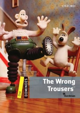 Dominoes 1 The Wrong Trousers Pack