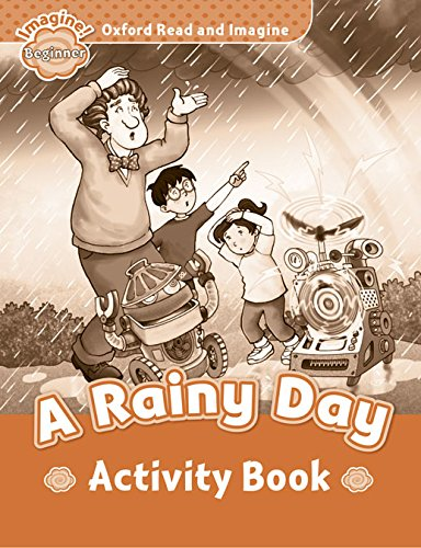Oxford Read and Imagine Beginner A Rainy Day - Activity Book