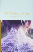 Macmillan Collector's Library: Collins Wilkie. The Woman in White (HB)