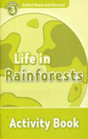 Oxford Read and Discover Level 3 Life in Rainforests Activity Book