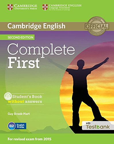 Complete First Second edition (for revised exam 2015) Student's Book without answers with CD-ROM with Testbank