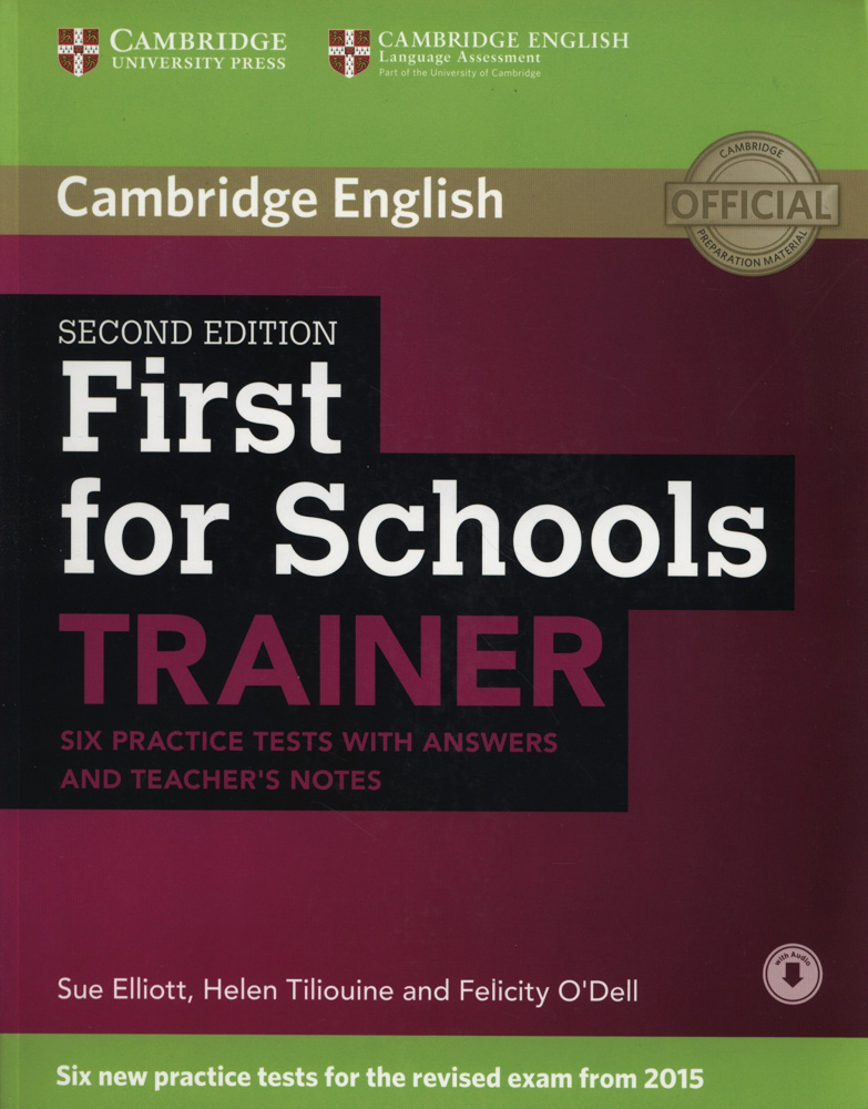 First for Schools Trainer Second Edition (for revised exam 2015) Six Practice Tests with Answers and Teachers Notes with Audio